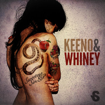 Keeno & Whiney - Sweetest Sin EP cover art