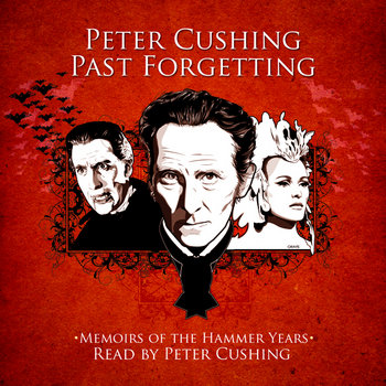 Peter Cushing: Past Forgetting cover art
