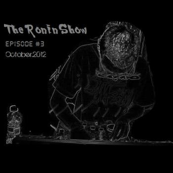 The Ronin Show (Episode 3) cover art