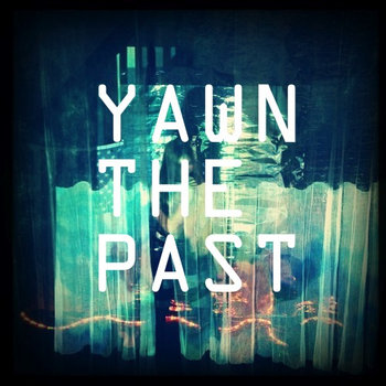 Yawn (The Past) cover art