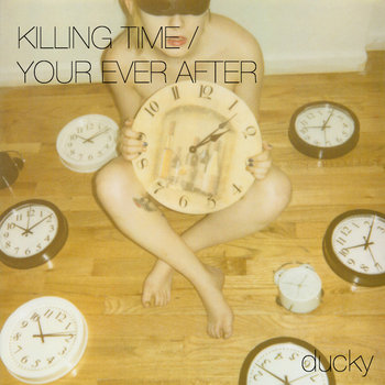 Killing Time/Your Ever After cover art