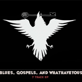 Blues, Gospels, and Whathaveyous cover art