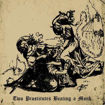 Two Prostitutes Beating A Monk cover art