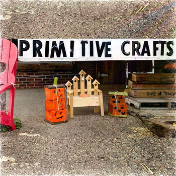 Primitive Crafts (EP) cover art