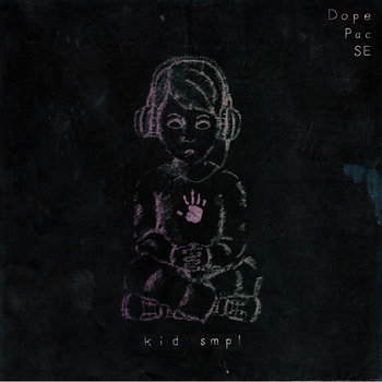 Kid Smpl - Dope Pac SE cover art