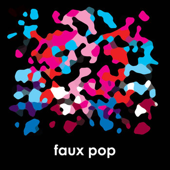 Faux Pop EP cover art