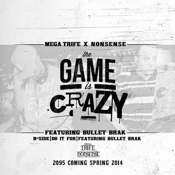 The Game Is Crazy b/w Do It For cover art