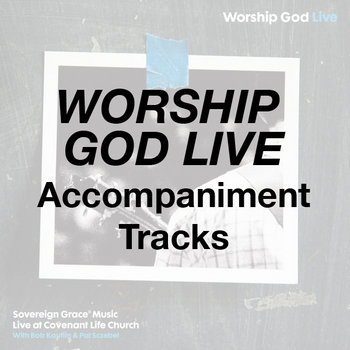 Worship God Live - Accompaniment Tracks cover art