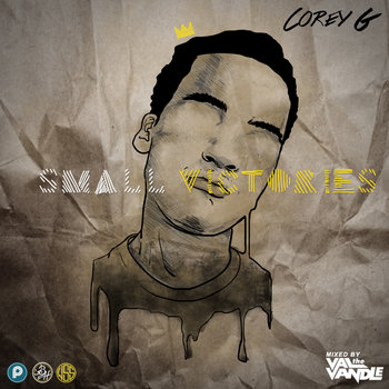 Small Victories (Mixtape) cover art
