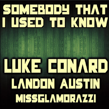 Somebody That I Used To Know cover art
