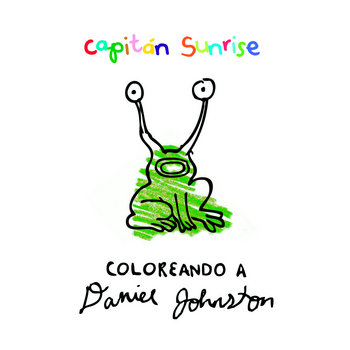 Coloreando a Daniel Johnston. La historia de un artista. cover art