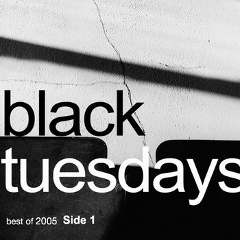 Black Tuesdays Best Of 2005 Side 1 cover art
