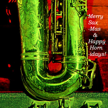 Merry Sax-mas & Happy Horn-idays! cover art