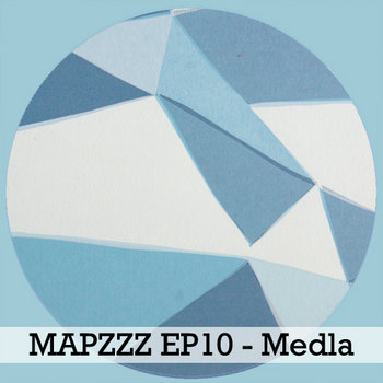 Mapzzz EP10 - Medla cover art