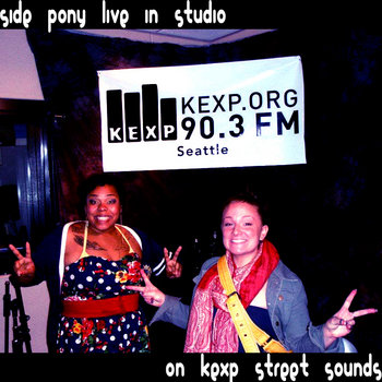 Side Pony live @ KEXP 10.25.11 cover art