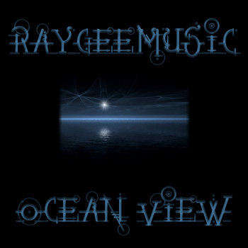 Raygeemusic - Ocean View cover art