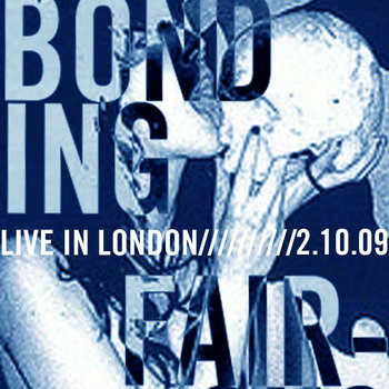 IBB003 Male Bonding/ Fair-Ohs Live in London cover art