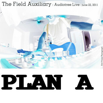 PLAN A (Audiotree Live, June 22, 2011) cover art