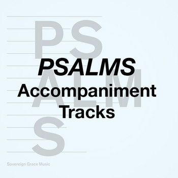 Psalms - Accompaniment Tracks cover art