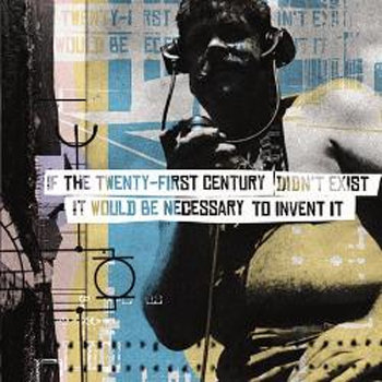 If The Twenty-First Century Didn't Exist It Would Be Necessary To Invent It cover art