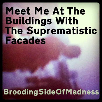 Meet Me At The Buildings With The Suprematistic Facades cover art