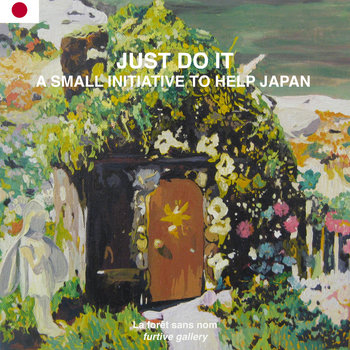 JUST DO IT / A small initiative to help Japan cover art