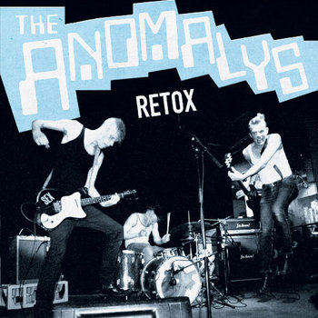 "THE ANOMALYS ""Retox"" EP cover art"