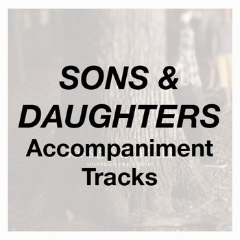 Sons & Daughters - Accompaniment Tracks cover art