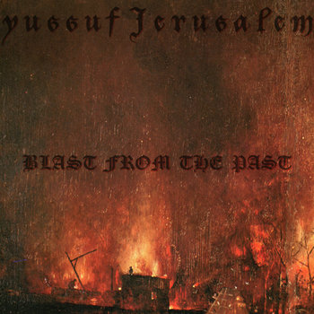 YUSSUF JERUSALEM- Blast From THe Past cover art