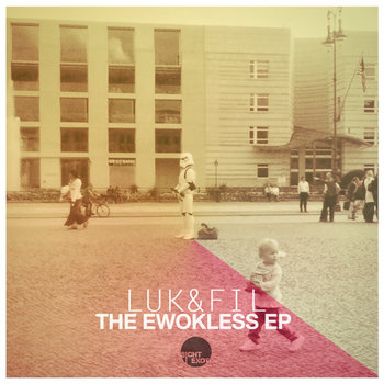 Luk&Fil - The Ewokless EP cover art