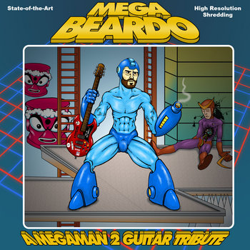 Mega Beardo: A Mega Man 2 Guitar Tribute cover art