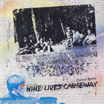 Ciaran Byrne - Nine Lives Causeway cover art