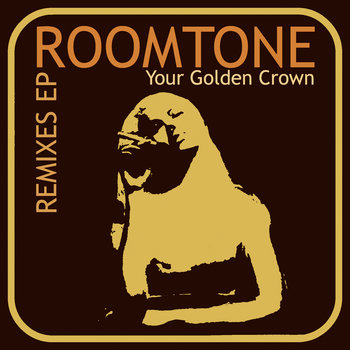 Your Golden Crown REMIXES EP cover art