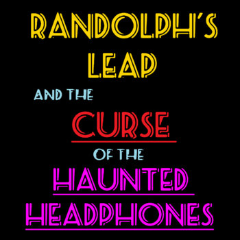 The Curse of the Haunted Headphones (album) cover art