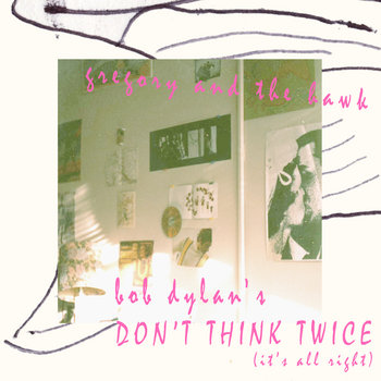 Don't Think Twice Dylan Cover cover art
