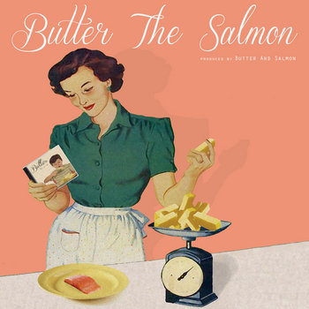 Butter The Salmon cover art