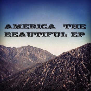 America the Beautiful EP cover art