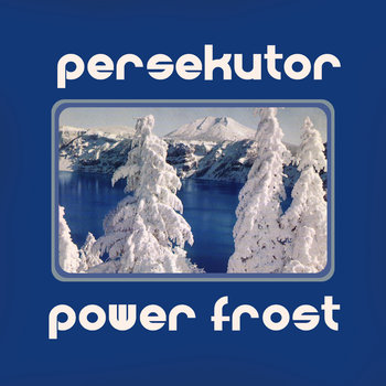"Persekutor ""Power Frost"" cover art"