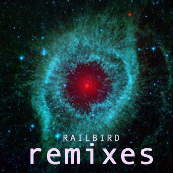 Railbird Remixes cover art