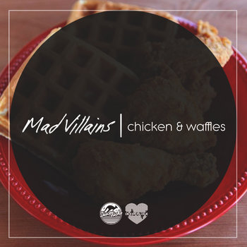 Chicken & Waffles [FREE DL] cover art