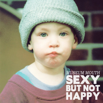 Sexy But Not Happy cover art