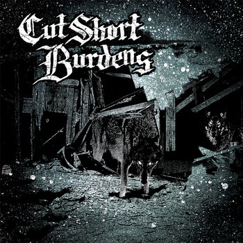 "Burdens Cut Short Split 7"" cover art"