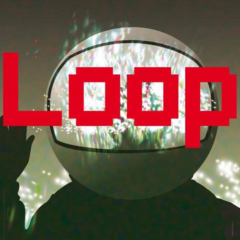 L o o p (Original Soundtrack) cover art