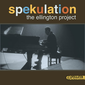 The Remix Collection: The Ellington Project cover art