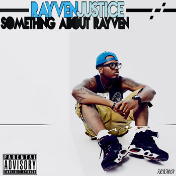 Something About Rayven mixtape cover art