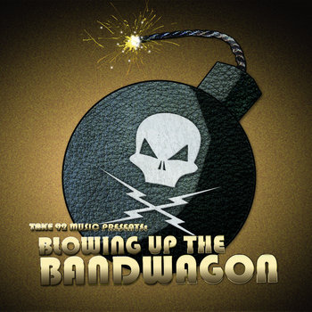 Blowing Up The Bandwagon cover art