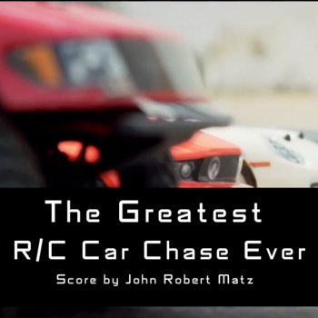 The Greatest R/C Car Chase Ever (Complete Score) cover art