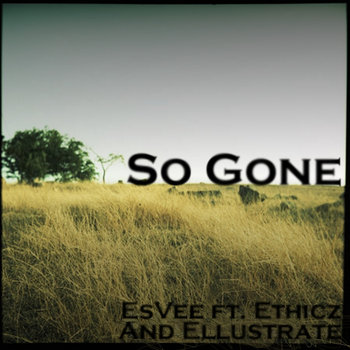 So Gone ft. Ethicz & Ellustrate cover art