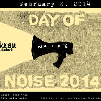 KZSU Stanford's 2014 Day of Noise cover art