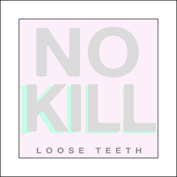 Loose Teeth cover art